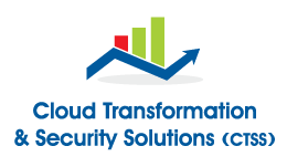 Cloud Transformation & Security Solutions (CTSS)